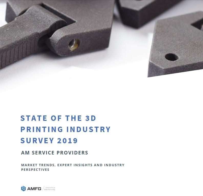 State of the 3D printing industry service bureau survey 2019