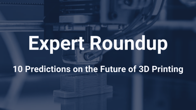 3D Printing Expert Roundup 10 Trends Driving Industrial 3D printing in 2019 AMFG 768x432 1