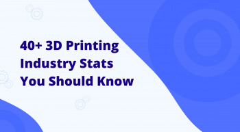 3d printing industry stats