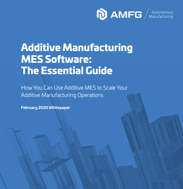 AMFG's New Whitepaper Explores the Role of Additive MES Software in Scaling Additive Production