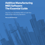 Additive Manufacturing MES Software_The Essential Guide_AMFG