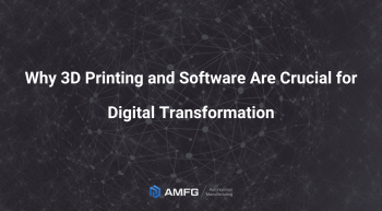 Digital Transformation with Additive Manufacturing 2 1