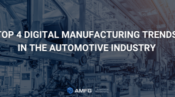 Digital Manufacturing and 3D printing trends in automotive