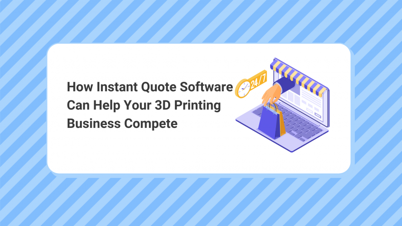 Instant quote software for 3d printing businesses image